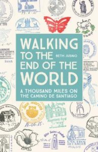 The cover of the book walking to the end of the world. This is a book about a young couple who walked the Camino de Santiago but they started in Le Puy France rather than in Saint Jean Pied de Port which made their trek 500 miles longer than most. One of my favorite books about the Camino de Santiago.