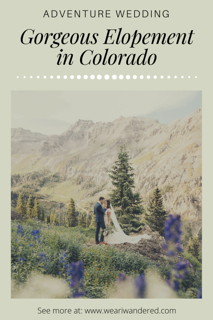 Gorgeous views in Yankee Boy Basin near Ouray Colorado. Eloping was the best choice for us! Maybe it is for you, too! Read all about our Colorado Elopement!