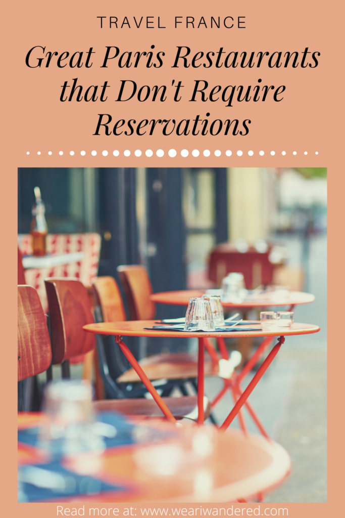 Many of the great restaurants in Paris require reservations. But sometimes you don't want to be tied to eating at a certain time and place! Here is a list of great Paris restaurants that don't require a reservation!